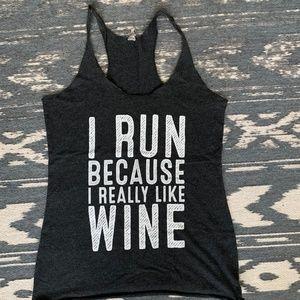 """""""I Run Because I Really Like Wine"""" Tank"""